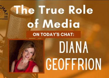 Diana Geoffrion - The True Role of Media