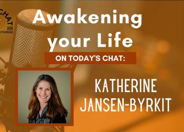 Katherine Jansen-Byrkit - Awakening Your Life