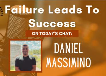 Daniel Massimino – Failure Leads To Success