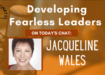 Jacqueline Wales - Developing Fearless Leaders